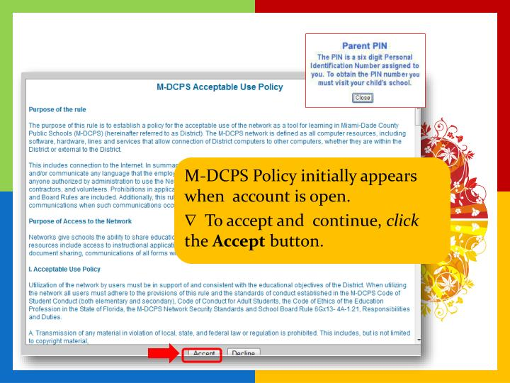 M-DCPS Policy initially appears when  account is open.
