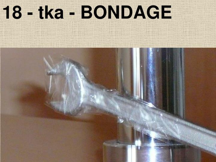 18 - tka - BONDAGE