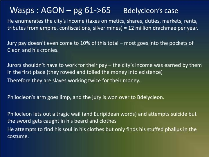 Wasps agon pg 61 65 bdelycleon s case