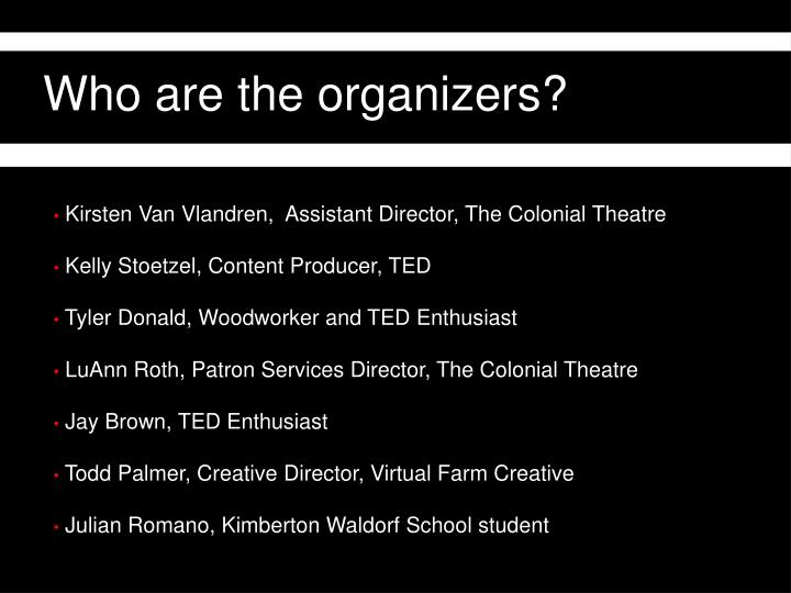 Who are the organizers?