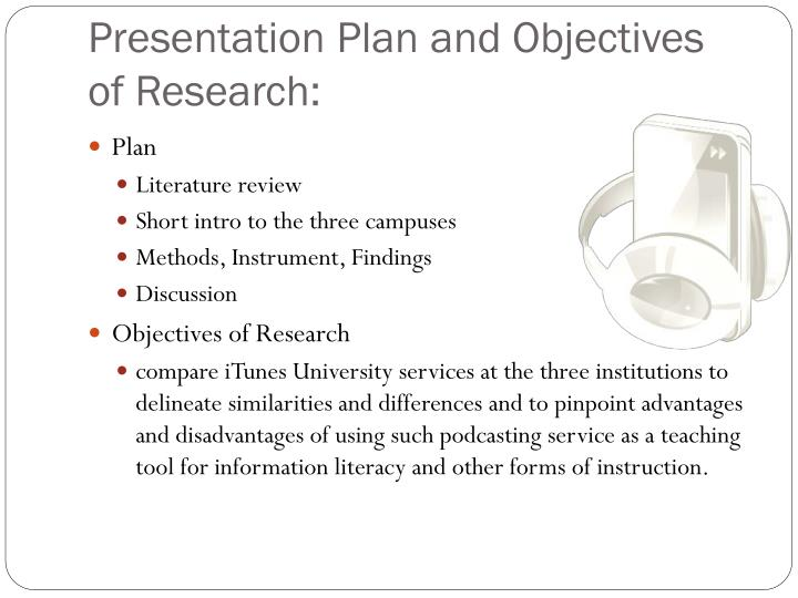 Presentation plan and objectives of research