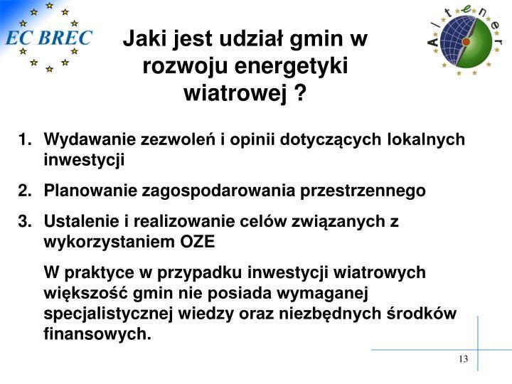 Jaki jest udział gmin w rozwoju energetyki wiatrowej ?