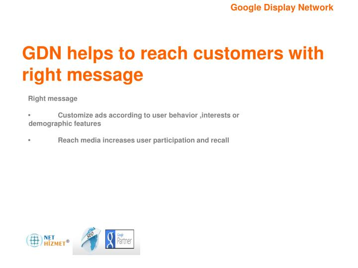 GDN helps to reach customers with right message