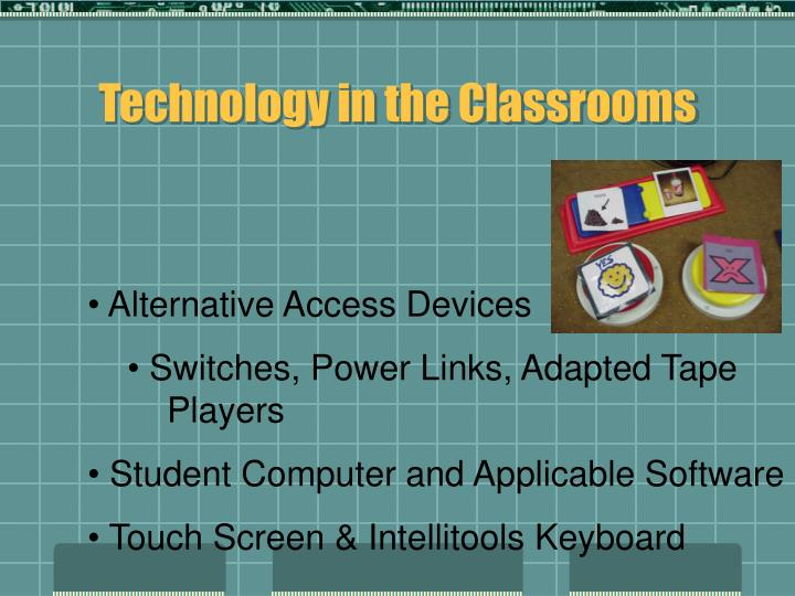 Technology in the Classrooms