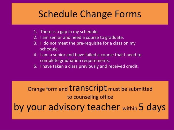 Schedule Change Forms