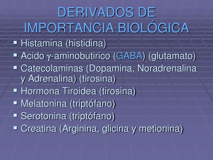 DERIVADOS DE IMPORTANCIA BIOLÓGICA