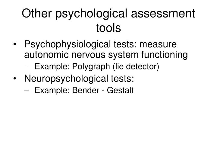 Other psychological assessment tools