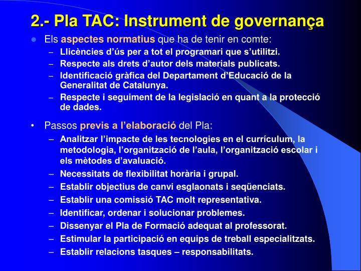 2.- Pla TAC: Instrument de governança