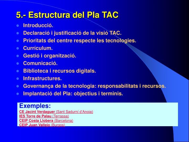 5.- Estructura del Pla TAC