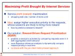 maximizing profit brought by internet services