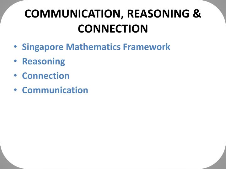 Communication reasoning connection