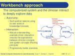 workbench approach