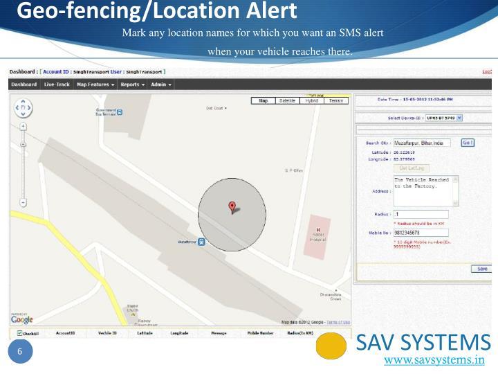 Geo-fencing/Location Alert