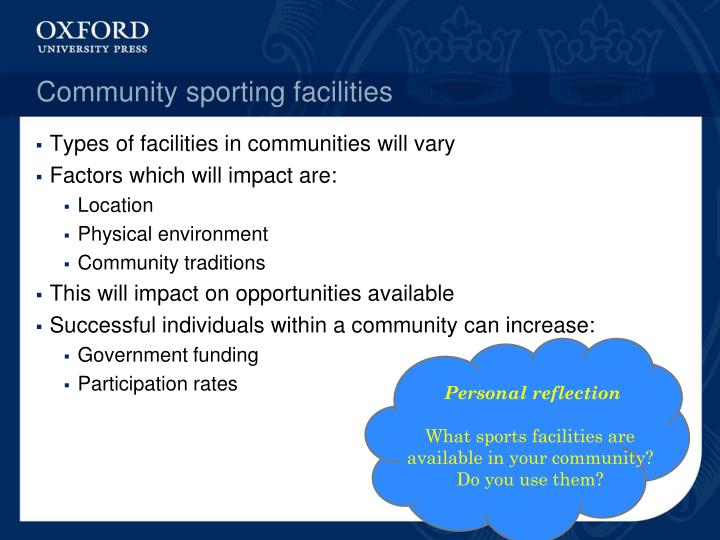 Community sporting facilities