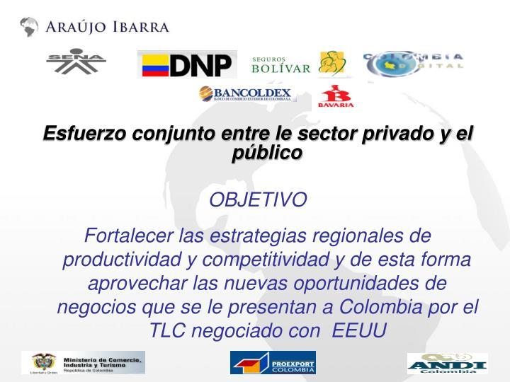 Esfuerzo conjunto entre le sector privado y el público