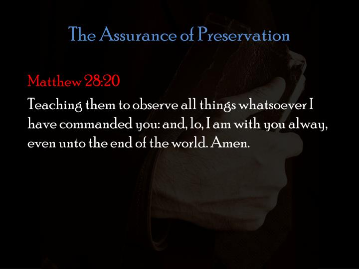 The Assurance of Preservation