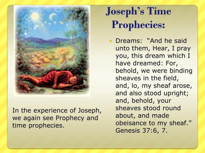 Joseph's Time Prophecies: