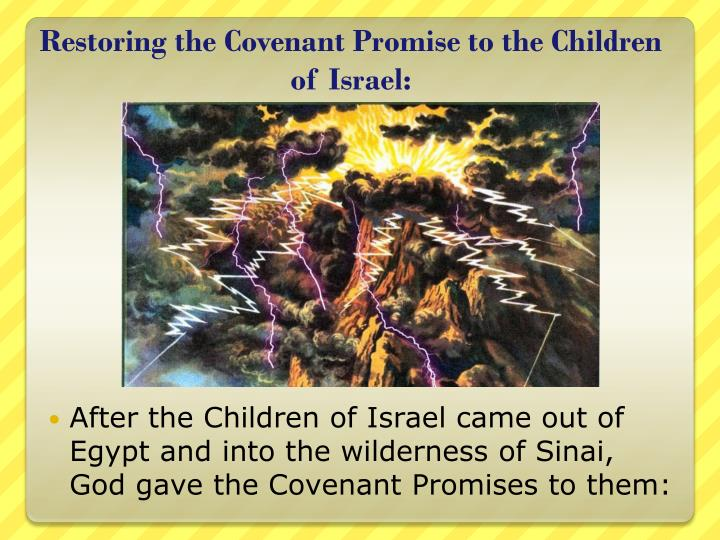 Restoring the Covenant Promise to the Children of Israel: