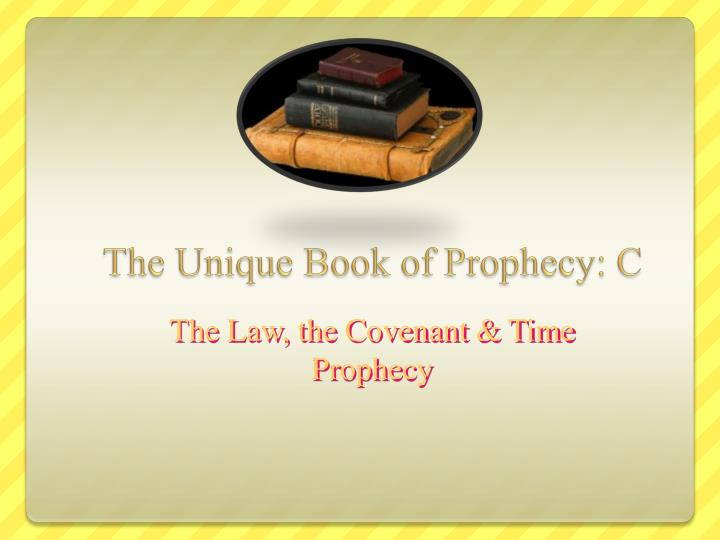 The unique book of prophecy c