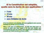 si la constitution est adopt e quelle sera la dur e de son application