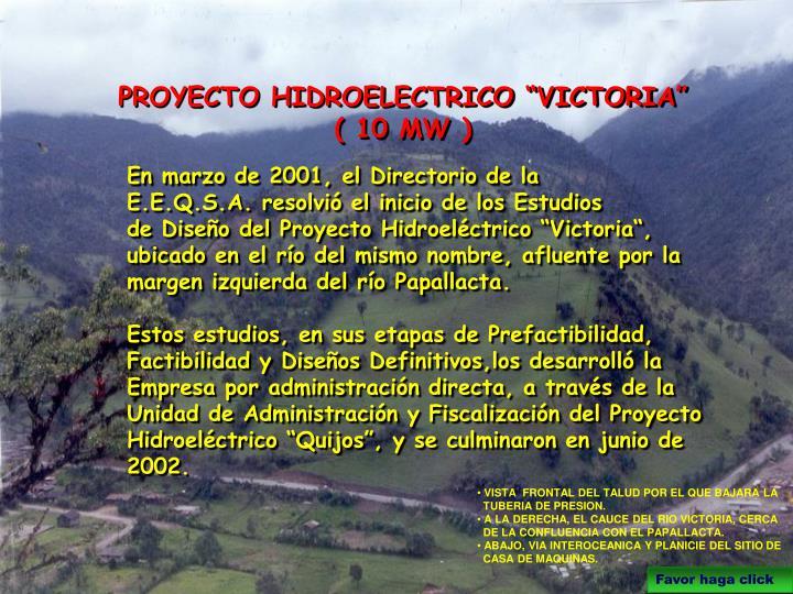 """PROYECTO HIDROELECTRICO """"VICTORIA"""""""