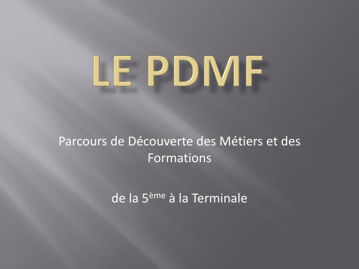 Le PDMF