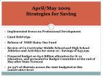 april may 2009 strategies for saving