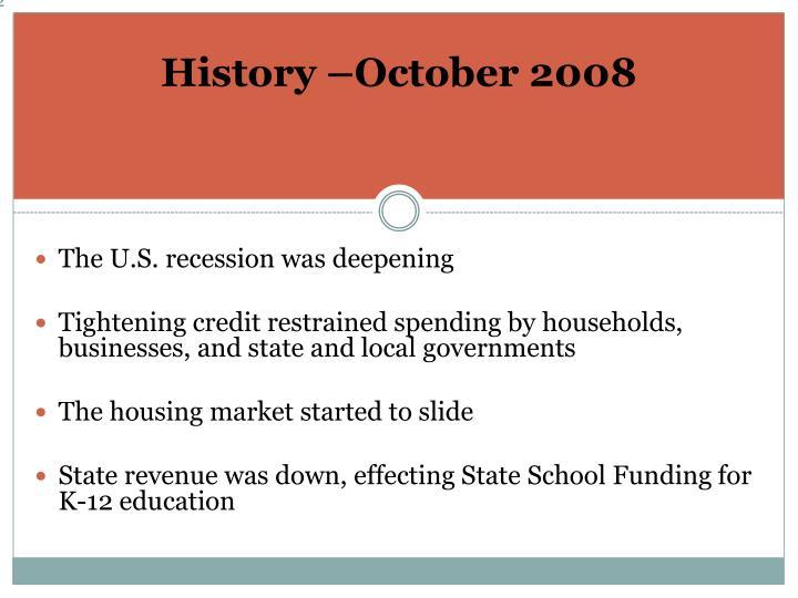 History –October 2008