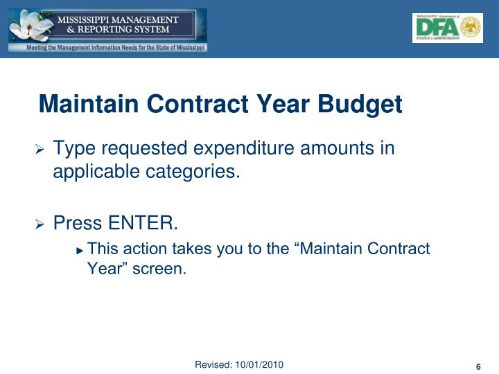 Maintain Contract Year Budget