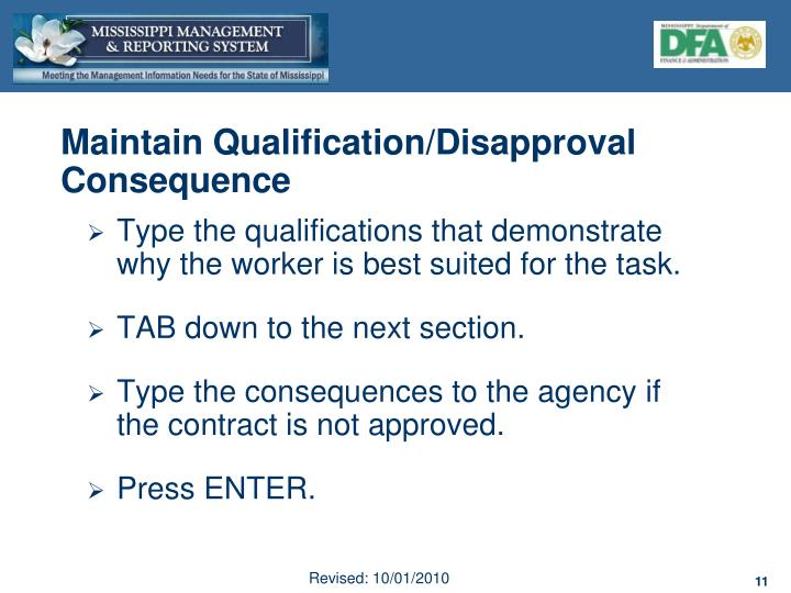 Maintain Qualification/Disapproval Consequence