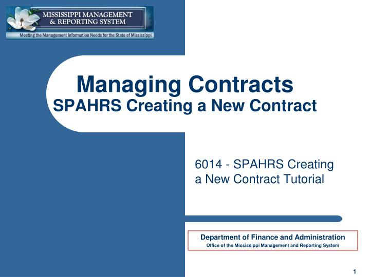 Managing contracts spahrs creating a new contract