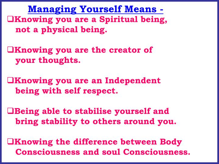 Managing Yourself Means -