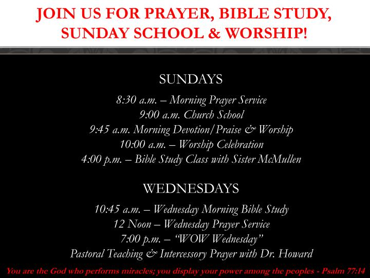 Join us for prayer bible study sunday school worship