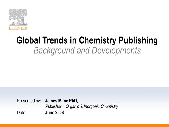 Global trends in chemistry publishing background and developments