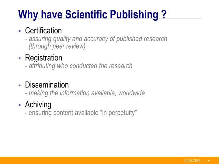 Why have Scientific Publishing ?