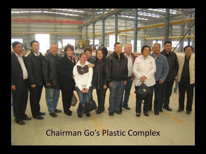Chairman Go's Plastic Complex