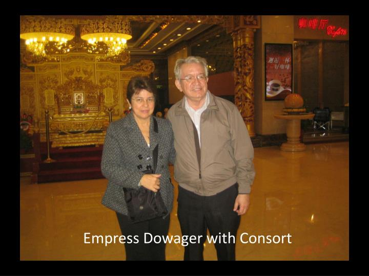 Empress Dowager with Consort