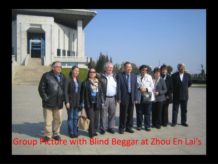 Group Picture with Blind Beggar at Zhou En Lai's
