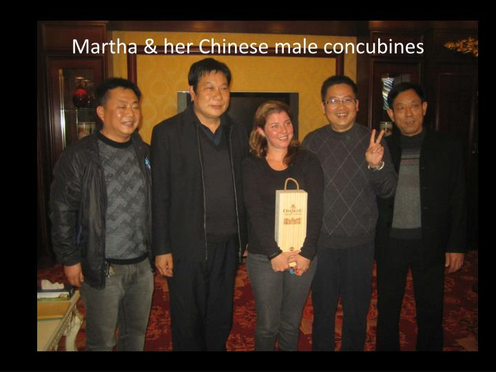 Martha & her Chinese male concubines