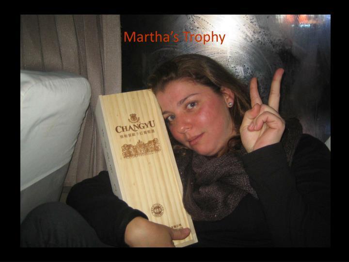 Martha's Trophy