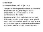 mediation as connection and objection