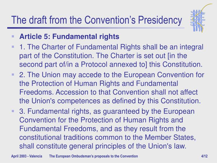 The draft from the Convention's Presidency