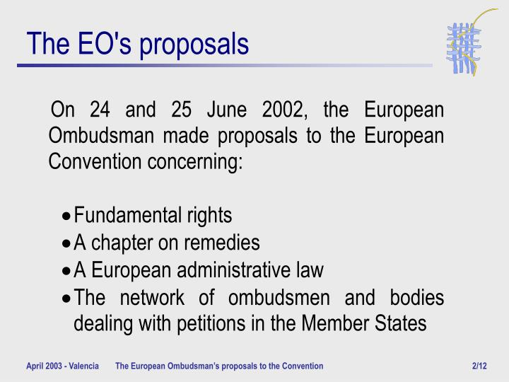 The eo s proposals