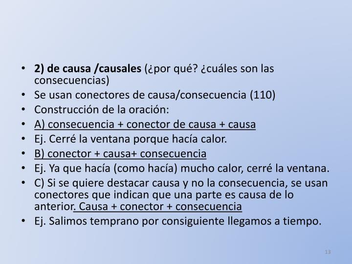 2) de causa /causales