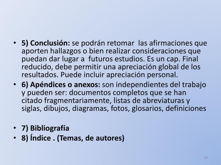 5) Conclusión: