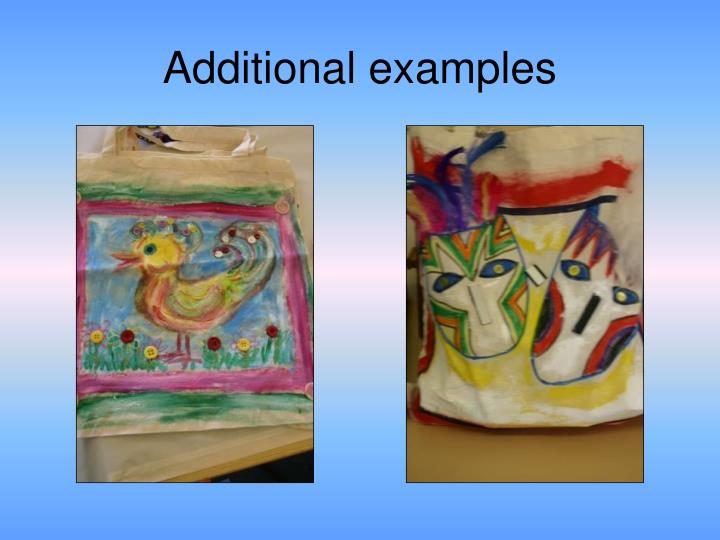 Additional examples