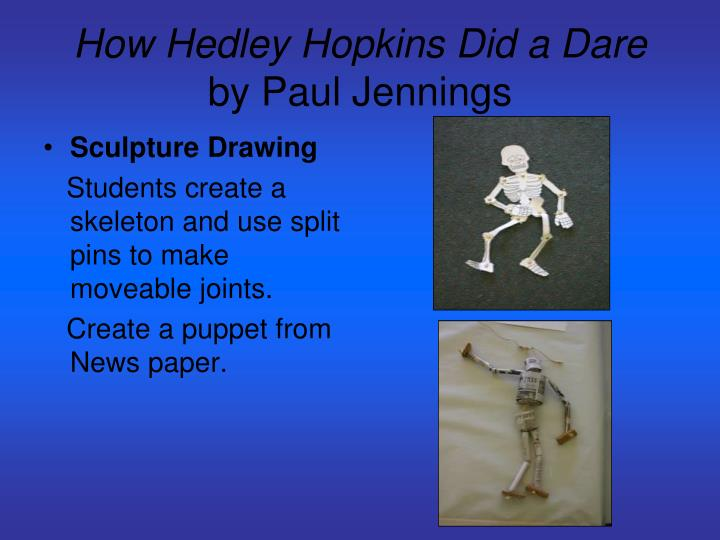 How hedley hopkins did a dare by paul jennings