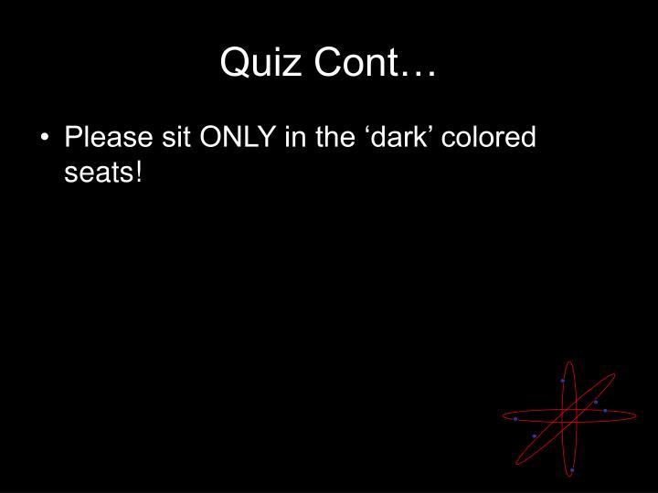 Quiz Cont…