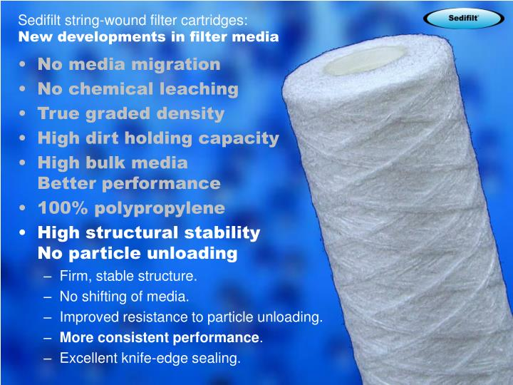 Sedifilt string-wound filter cartridges: