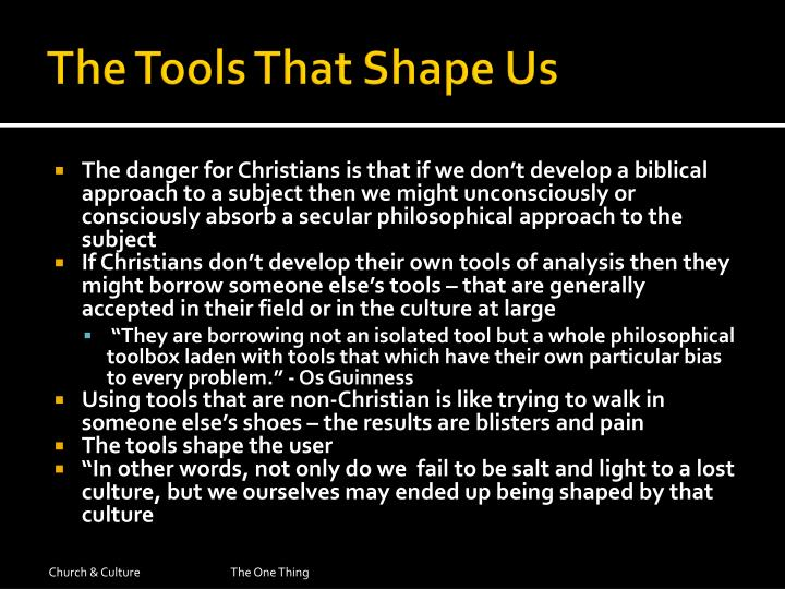 The Tools That Shape Us